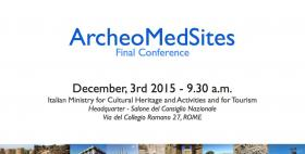 ArcheoMedSites' Final Conference in Rome